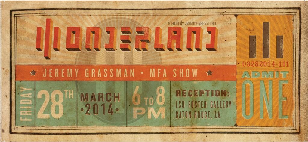 Jeremy Grassman Wonderland, lsu school of art 2014 spring mfa thesis show