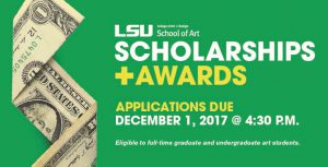 Apply for LSU School of Art scholarships and awards by December 1, 2017