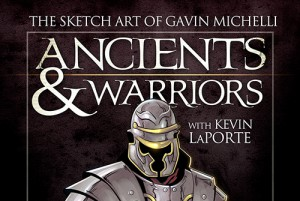 "Cover for book ""Ancients & Warriors: The Sketch Art of Gavin Michelli"""