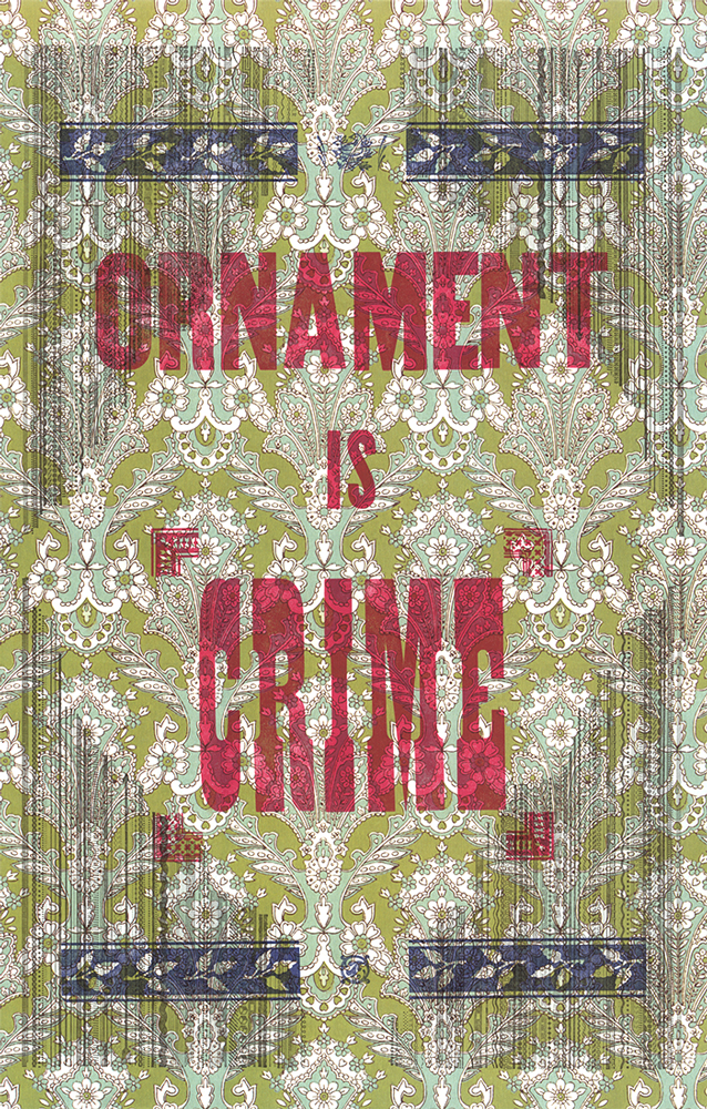 "Letterpress print with green styled background pattern, red words ""Ornament is Crime"""