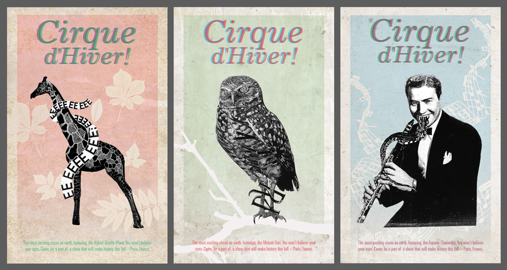 Poster series for Cirque d'Hiver, with giraffe, owl and man playing flute/snake. LSU BFA Studio Art Graphic Design