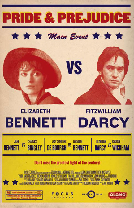 "Movie poster for Pride & Prejudice with graphic ""main event: Elizabeth Bennett vs. Fitzwilliam Darcy"" Alamo style. LSU BFA Studio Art Graphic Design"