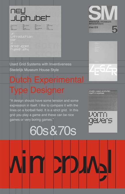 "Poster with text ""Dutch Experimental type designer"" - LSU BFA Studio Art Graphic Design"