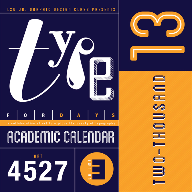 Calendar cover design with dark blue, yellow. LSU BFA Studio Art Graphic Design