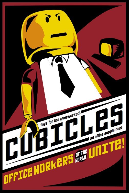 "Poster design with lego toy graphic, ""Cubicles: office workers of the world unite!"" - LSU BFA Studio Art Graphic Design"