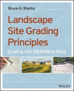 bruce sharky landscape site grading principles