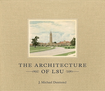 the architecture of LSU