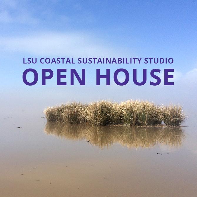 Poster advertising LSU Coastal Sustainability Open House
