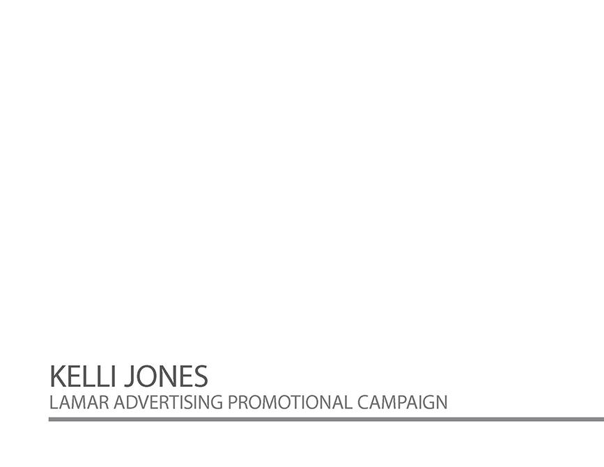 Kelli Jones Lamar Advertising Promotional Campaign