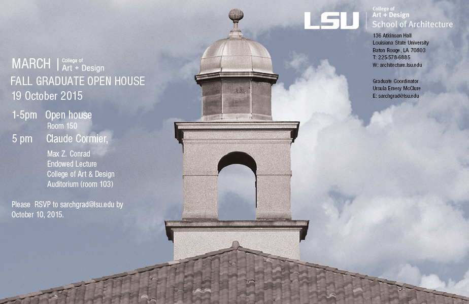 Graphic advertising the School of Architecture's Graduate Open House Fall 2015