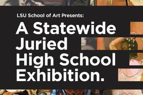 2017 lsu high school art exhibition advertisement