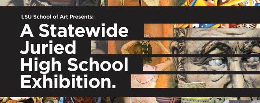 2017 lsu high school art exhibition
