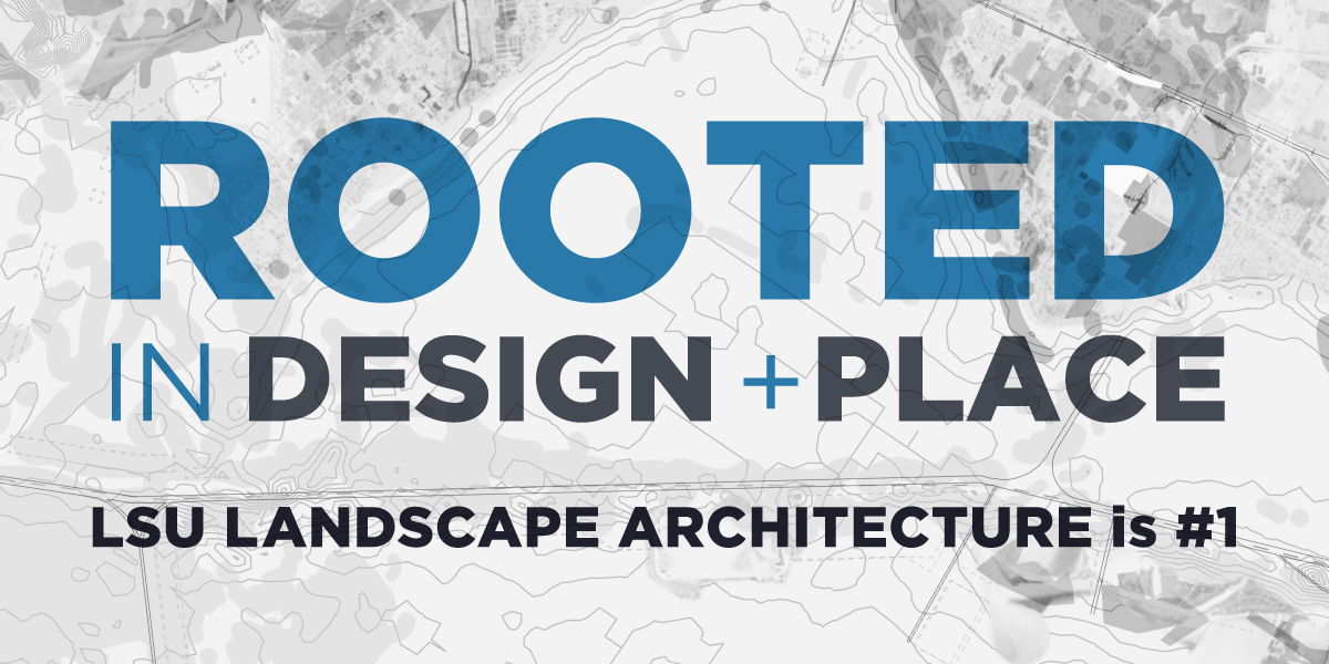 Lsu Landscape Architecture Ranked #1 ...