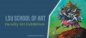 lsu art faculty exhibition