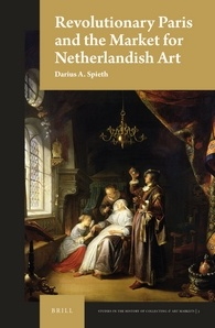 Revolutionary Paris and the Market for Netherlandish Art book cover