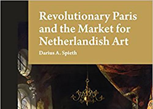 Revolutionary Paris and the Market for Netherlandish Art