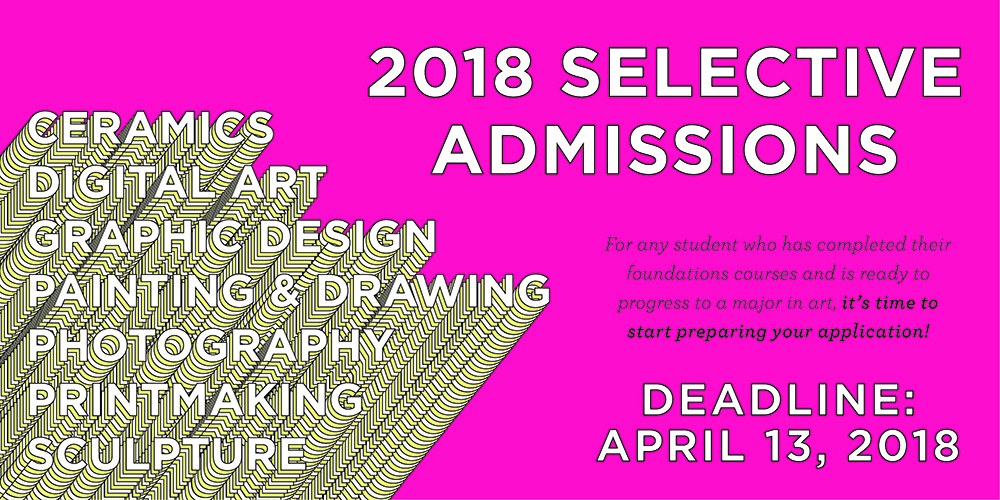 2018 School of Art Selective Admissions