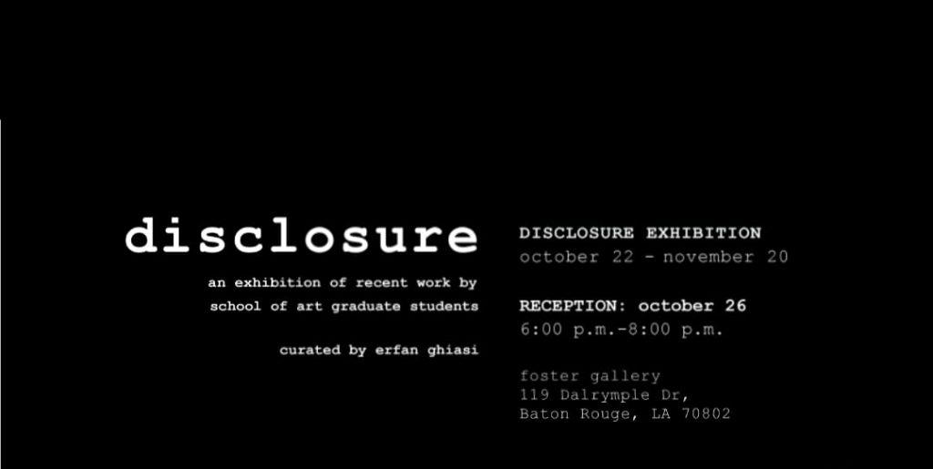 Disclosure Exhibition Oct 22-Nov 20 2018