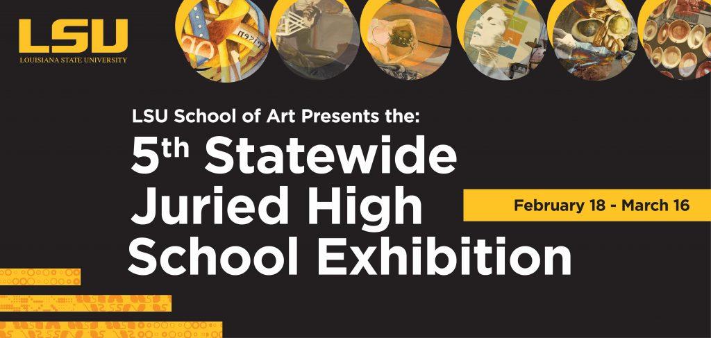 5th Annual Juried High School Exhibition