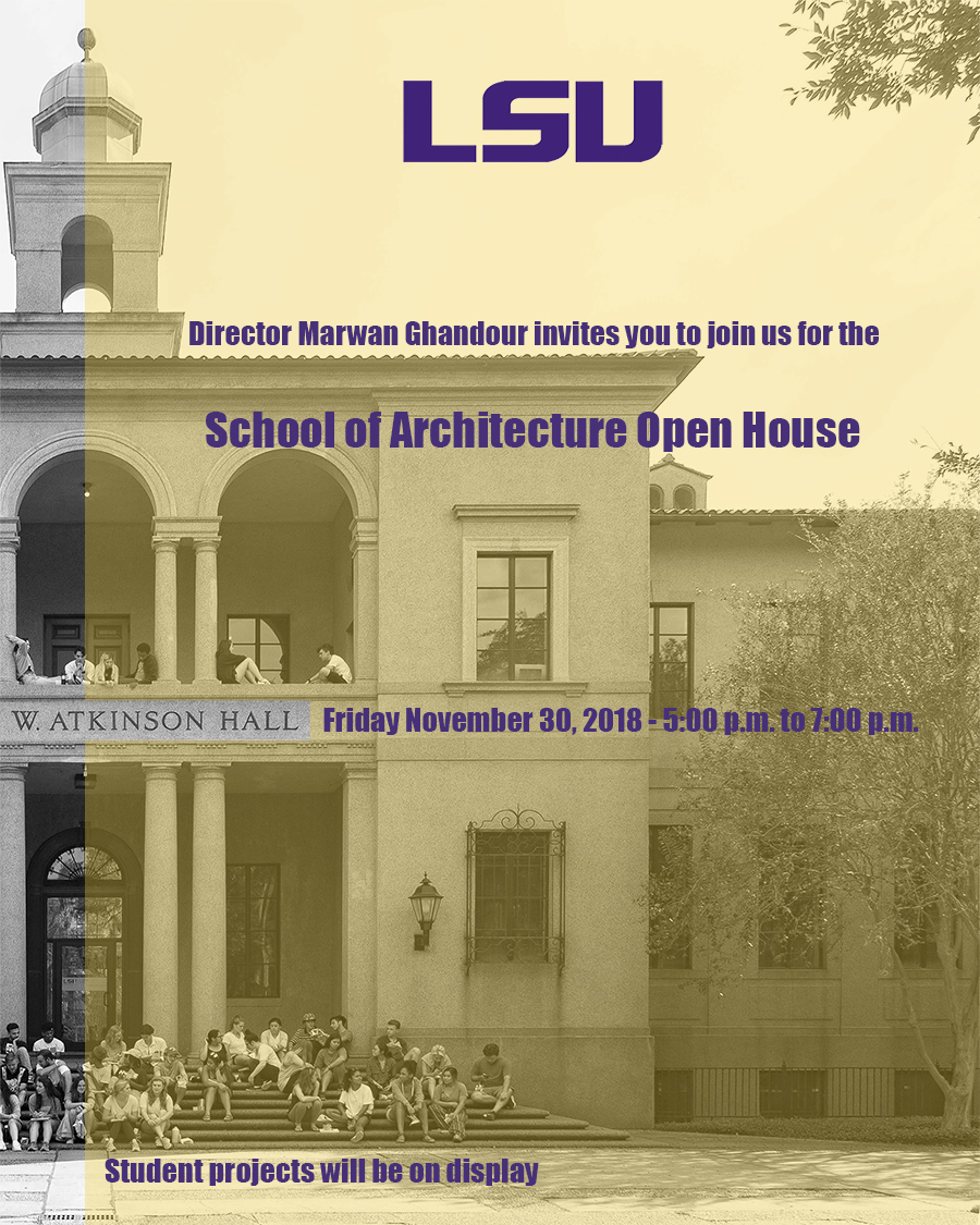 School of Architecture Open House Nov. 30, 2018