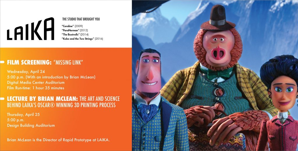 An LSU Film Screening of Missing Link (image of animated character from film, orange background.) Laika logo, Brian McLean lecture 4/25, screeening 4/24 Digital Media Center Auditorium.