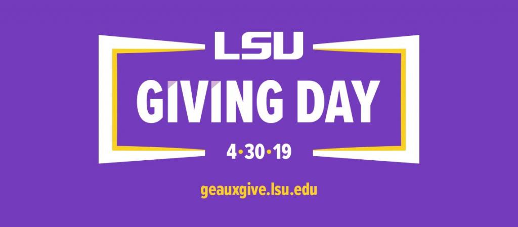 LSU Giving Day 4.30.19 geauxgive.lsu.edu