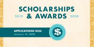 Scholarships & Awards Applications Due January 12, 2020