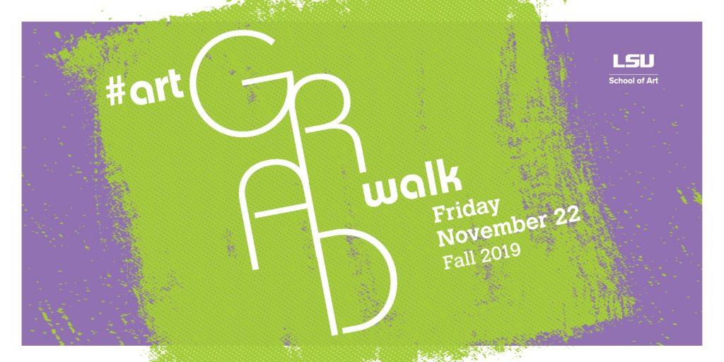 LSU School of Art Grad Walk Friday November 22 Fall 2019