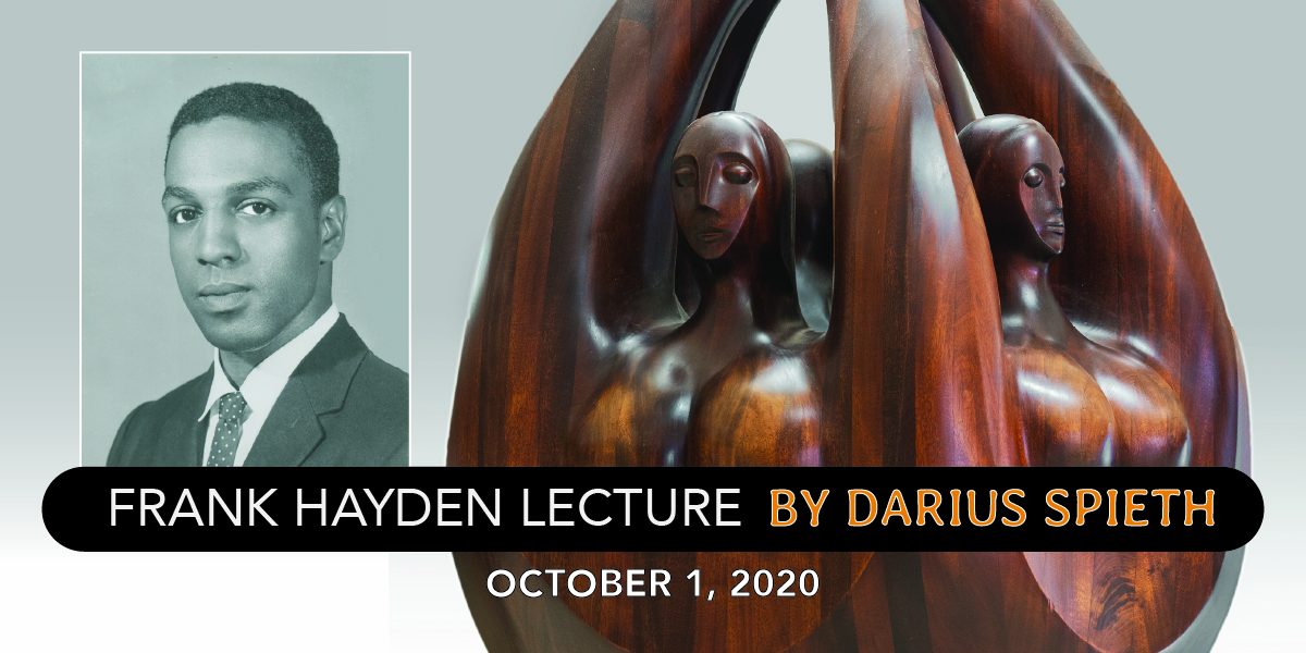 Frank Hayden Lecture by Darius Spieth October 1, 2020. Photo of wood sculpture and black and white image of artist Frank Hayden