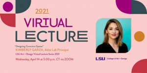 """Virtual lecture """"Designing Conscious Spaces"""" by Kimberly Garza April 14 5 pm CT Zoom. Photo of Kim Garza"""