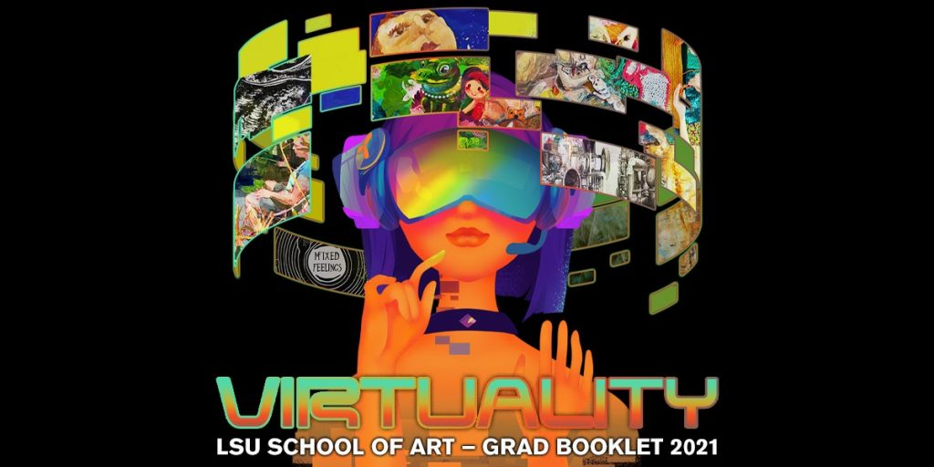 Virtuality LSU School of Art Grad Booklet 2021. Illustration of female face with art swirling around head