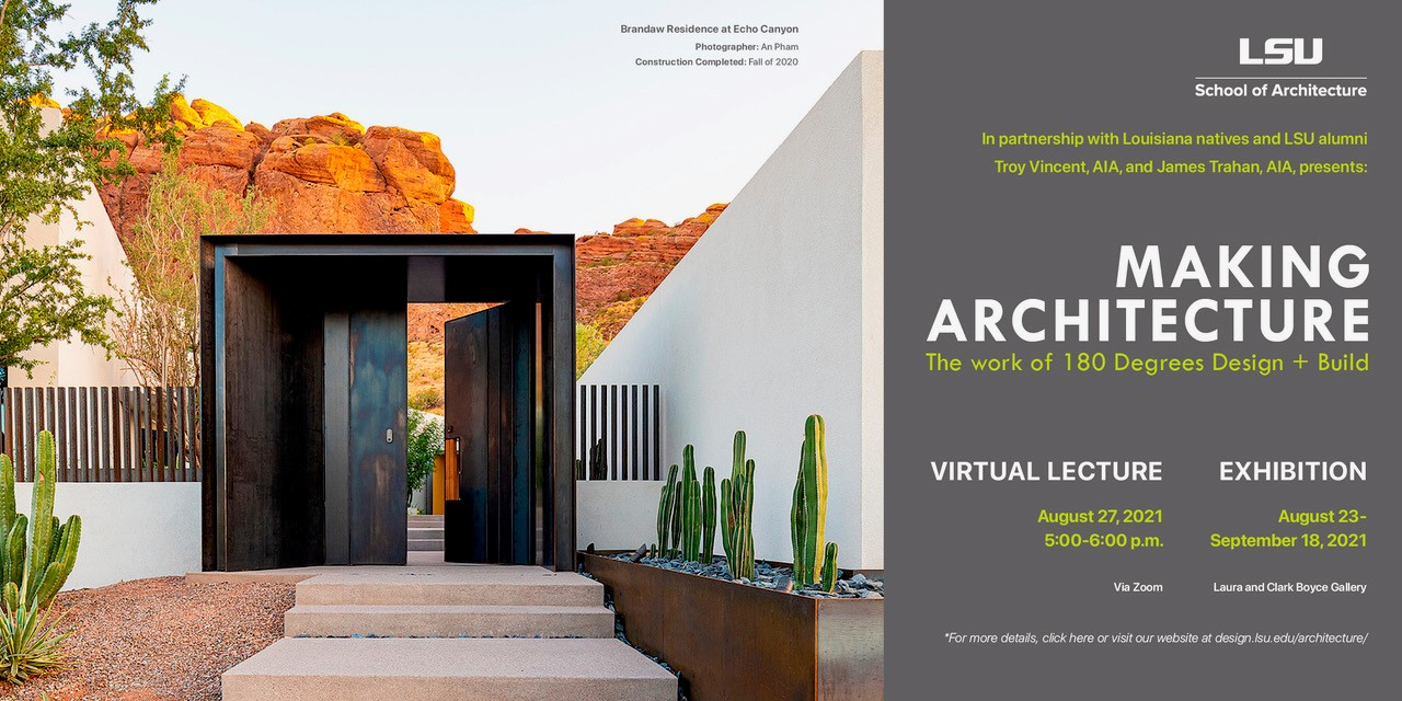 Making Architecture Lecture Aug 27, exhibition Aug 23-Sept 18. Photo of modern Southwest style building
