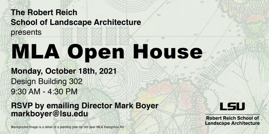 MLA Open House Monday Oct 18, 2021 Design Building 302 9:30 am-4:30 pm. RSVP markboyer@lsu.edu. Background image planting plan detail.