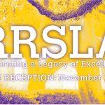 RRSLA celebrating a legacy of excellence. Alumni Reception Nov. 20, 2021. Yellow Quad background